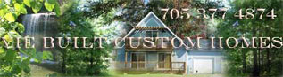 Vie Built Custom Homes - Manitoulin Island